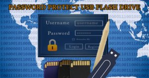 How to password protect Usb flash drive
